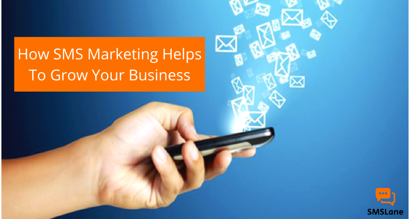 How-SMS-Marketing-Helps-To-Grow-Your-Business
